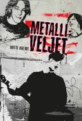 Metalliveljet