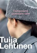 Tuhansien aamujen talo