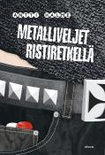Metalliveljet ristiretkell