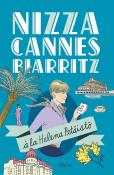 Nizza, Cannes ja Biarritz  la Helena Petist