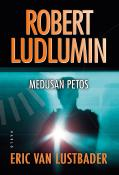 Robert Ludlumin Medusan petos